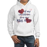 bio, step, adopted all my REAL kids Hoodie
