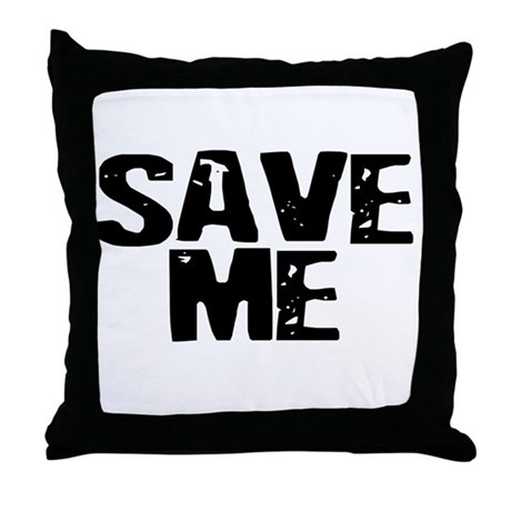 Save Me! Throw Pillow