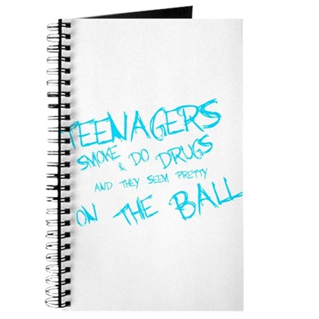 Teenagers are pretty on the ball Journal