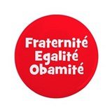 "French Obama campaign button 3.5"" Button"