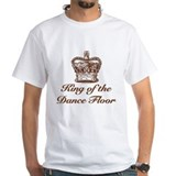 King of the Dance Floor Shirt