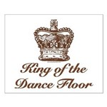 King of the Dance Floor Small Poster
