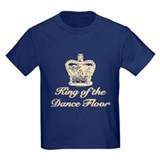 King of the Dance Floor T