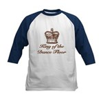 King of the Dance Floor Kids Baseball Jersey