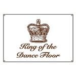 King of the Dance Floor Banner