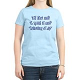 You don't have to speak to ha T-Shirt