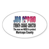 Sheriff Joe Arpaio the man we Oval Decal