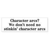 Character arcs? Bumper Sticker (10 pk)