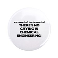 "There's No Crying in Chemical Engineering 3.5"" But"