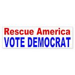 Rescue America VOTE DEMOCRAT Bumper Sticker