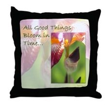 All Good Things Bloom in Time Throw Pillow