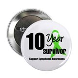 "10YrLymphomaSurvivor 2.25"" Button (10 pack)"