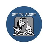 "Opt to Adopt 3.5"" Button"