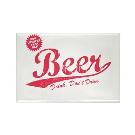 Beer, Cheaper Than Gas Rectangle Magnet