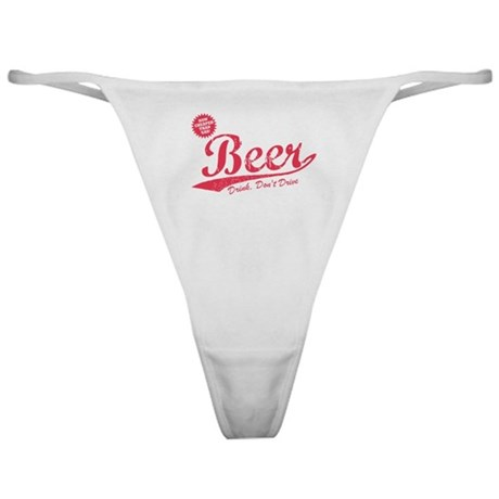 Beer, Cheaper Than Gas Classic Thong