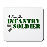 I Love My Infantry Soldier Mousepad