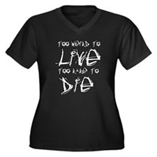 Live And Die Women's Plus Size V-Neck Dark T-Shirt