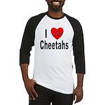 I Love Cheetahs for Cheetah Lovers Baseball Jersey