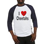 I Love Cheetahs (Front) Baseball Jersey