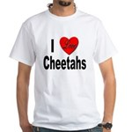 I Love Cheetahs (Front) White T-Shirt