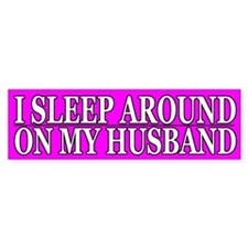 Cheating Wife Girlfriend Slut Bumper Bumper Sticker