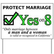 Unique Yes prop 8 Yard Sign