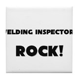 Welding Inspectors ROCK Tile Coaster