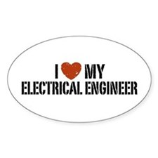 I Love My Electrical Engineer Oval Decal