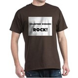 Volunteer Workers ROCK T-Shirt