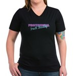 Professional Fuck Buddy Women's V-Neck Dark T-Shir