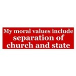 Moral values church and state bumper sticker