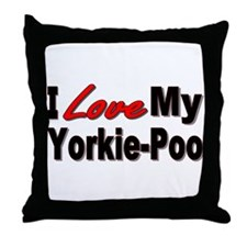 I Love My Yorkie-Poo Throw Pillow
