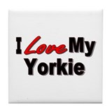 I Love My Yorkie Tile Coaster