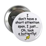 "Attention Span Butterfly 2.25"" Button (100 pack)"