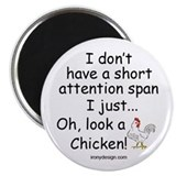 Short Attention Span Chicken Magnet