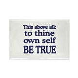 Be True Rectangle Magnet (10 pack)