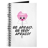 Be Afraid Journal
