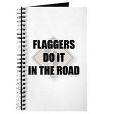 Flaggers do it in the road Journal