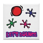 Let's Bounce Jacks (Jax) Tile Coaster
