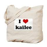 I Love kailee Tote Bag