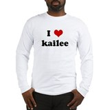 I Love kailee Long Sleeve T-Shirt