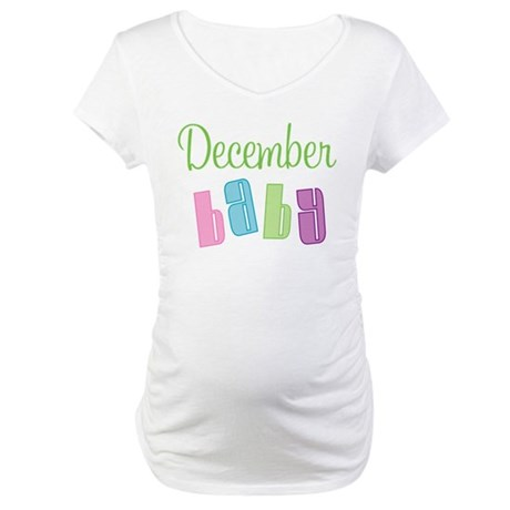 December Baby Maternity T-Shirt