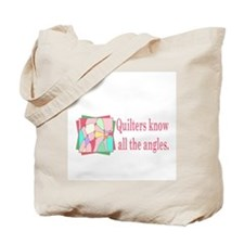Quilters know all the angles Tote Bag