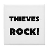 Thieves ROCK Tile Coaster