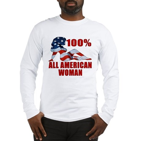 100% American Woman Long Sleeve T-Shirt
