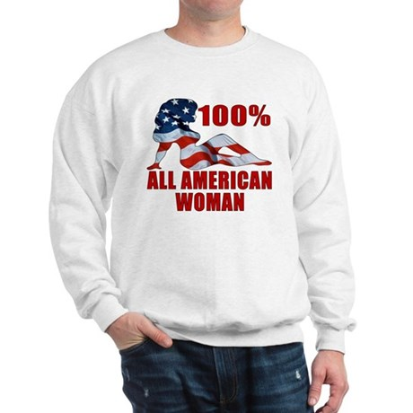 100% American Woman Sweatshirt