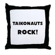Taikonauts ROCK Throw Pillow