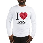I Love MS Long Sleeve T-Shirt