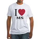 I Love MS Fitted T-Shirt