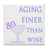 Witty 80th Birthday Tile Coaster